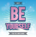 Be Yourself print poster Stock Photography