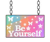 Be Yourself Signboard Stock Images