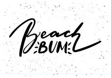 Beach Bum. Ink brush pen hand drawn phrase lettering design. Vector. Illustration isolated on a ink grunge background, typography for card, banner, poster Royalty Free Stock Photo