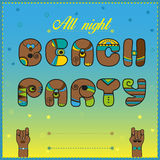 Beach Party. All night. Funny invitation Stock Photos