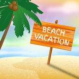 Beach Vacation Indicates Time Off And Advertisement Stock Images
