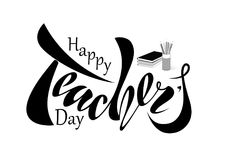 Beautiful design Happy Teacher`s Day with handwritten text on a stock illustration