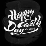 Beautiful handwritten text, calligraphy, lettering Happy Earth Day on April 22 on a textured background. Vector illustration for g. Reeting card, poster, logo Stock Image