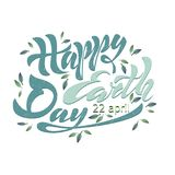 Beautiful handwritten text, calligraphy, lettering Happy Earth Day on April 22 on a textured background. Vector illustration for g. Reeting card, poster, logo Stock Photography