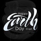 Beautiful handwritten text, calligraphy, lettering Happy Earth Day on April 22 on a textured background. Vector illustration for g. Reeting card, poster, logo Royalty Free Stock Photography
