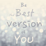 Beautiful Motivational quote  with message Be the Best version o Royalty Free Stock Image