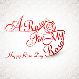 Beautiful A rose for my rose happy rose day stylish text Royalty Free Stock Photos
