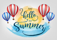 Beautiful Say Hello to Summer Lettering. With Hot Air Balloons Vector Illustration Stock Photography