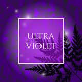 Ultra Violet Background. Beautiful Ultra Violet Background with Fern Leaves Elements. Trendy 2018 Ultraviolet Color Creative Texture with Space for Text stock illustration