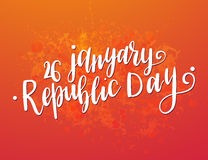 Beautiful vector card. Inscription Happy Indian Republic day concept with text 26 January lettering. Vector illustration. Calligraphy for the print typography Royalty Free Stock Photos
