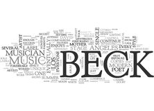 Beck A Modern Musician And Poet Returns To The Stageword Cloud. BECK A MODERN MUSICIAN AND POET RETURNS TO THE STAGE TEXT WORD CLOUD CONCEPT Stock Image