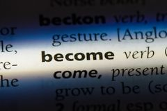 Become. Word in a dictionary.  concept royalty free stock images