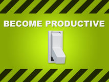 Become Productive concept Stock Photo