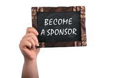 Become a sponsor on chalkboard. A woman holding wooden blackboard with text become a sponsor ,isolated on white background royalty free stock image