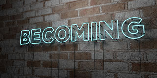 BECOMING - Glowing Neon Sign on stonework wall - 3D rendered royalty free stock illustration. Can be used for online banner ads and direct mailers Stock Photos