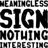 Bedeutungsloses Zeichen nichts interessant, schwarz auf weißer handgeschriebener Beschriftung für Tkurze Hosen und andere Waren Stockfotos