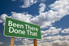 Been There Done That Green Road Sign Over Sky Royalty Free Stock Photography