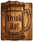 Beer Drink Up Sign. Wood plaque engraved old tavern style bar or man cave decor royalty free illustration