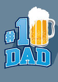 Beer No 1 dad. royalty free illustration
