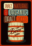 Beer poster in retro style with a wooden barrel of beer with label. Vector illustration. Royalty Free Stock Images