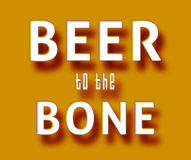 Beer to the bone. Simple orange Beer to the bone meme royalty free illustration