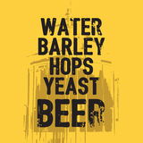Beer Water Barley Hops Yeast quote Royalty Free Stock Image