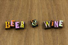 Beer wine booze sign for sale liquor alcohol. Beer wine time booze sign for sale liquor alcohol typography letterpress phrase retail bar store drink bottle stock photo