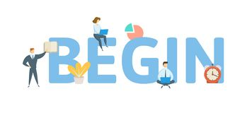BEGIN. Concept with people, letters and icons. Flat vector illustration. Isolated on white background. BEGIN. Concept with people, letters and icons. Colored royalty free illustration