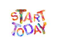 Begin vandaag Motivatieinschrijving van driehoekige brieven vector illustratie