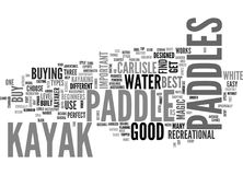 Beginner Kayaker Find The Best Kayak Paddleword Cloud. BEGINNER KAYAKER FIND THE BEST KAYAK PADDLE TEXT WORD CLOUD CONCEPT Stock Images