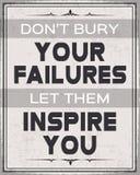 Begraaf Uw Mislukkingen niet, hen laten u inspireren Royalty-vrije Stock Foto's