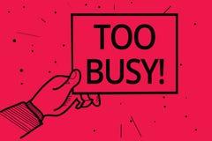 Begreppsmässig handhandstil som visar för upptaget Affärsfototext ingen tid att koppla av ingen overksam tid för har så mycket ar vektor illustrationer