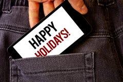 Begreppsmässig handhandstil som visar Motivational appell för lyckliga ferier Affärsfoto som ställer ut hälsningen som firar den  Arkivfoton