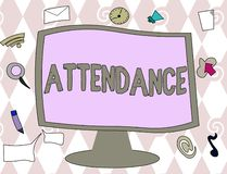 Begriffshandschrift, die Anwesenheit zeigt Geschäftsfototext, der an, geht Platz oder Ereignis Zahl anwesend regelmäßig zu sein stock abbildung