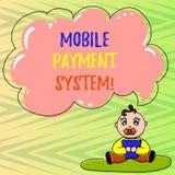 Begriffshandschrift, die bewegliches Zahlungs-System zeigt Geschäftsfoto Präsentationszahlungsdienstleistung erbracht über Baby d lizenzfreie abbildung