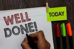 Begriffshandschrift, die gut getan darstellt Geschäftsfoto-Text, person sagend, dass er seine Aufgabe oder Job in perfektem Form  lizenzfreies stockbild