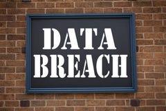 Begriffshandschrifttext-Titelinspiration, die Mitteilung Daten-Bruch zeigt Geschäftskonzept für Technologie-Internet Brea Lizenzfreie Stockfotografie