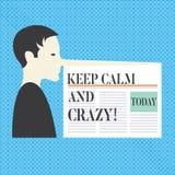 Begriffshandschriftvertretung halten ruhig und verrückt Geschäftsfototext entspannen sich und gehen glückliches erhalten aufgereg vektor abbildung
