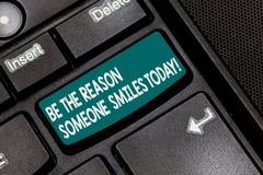 Begriffshandschriftvertretung ist der Grund, den jemand heute lächelt Geschäftsfototext machen jemand glücklich geben einiges lizenzfreie stockbilder