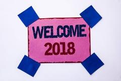 Begriffshandschriftvertretung Willkommen 2018 Geschäftsfoto-Text Feier, die neu ist, feiern den zukünftige geschriebenen Wunsch-e Stockfotos