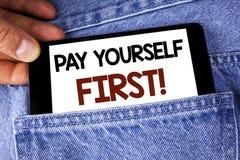 Begriffsmotivanruf Handschriftvertretung Lohn-sich zuerst Geschäftsfototext persönliche Finanzierung sparen Geld für Zukunft w lizenzfreies stockbild