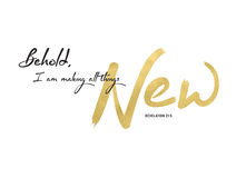 Behold I am making All Things New. Bible Verse Typography Design with Gold Foil Style on White Background Royalty Free Stock Photography
