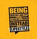 Being Healthy And Fit A Fad Or A Trend Instead It Is A Lifestyle Motivation Quote. Creative Vector Typography Sport. Grunge Poster Concept With Speech Bubble Royalty Free Stock Image