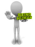 Being human. Being a human or being sensitive and humane, man holding words and asking one to stop and think stock illustration