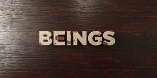 Beings - grungy wooden headline on Maple  - 3D rendered royalty free stock image Stock Photo