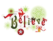 BELIEVE -Christmas message. Believe - christmas message with  elements and snowflakes Royalty Free Stock Image