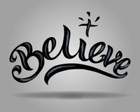 Believe. Hand drawn vector illustration or drawing of the word Believe vector illustration