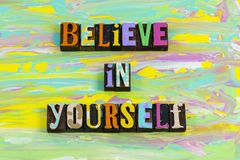 Free Believe Love Yourself Trust Encourage You Work Hard Success Stock Photos - 161296373