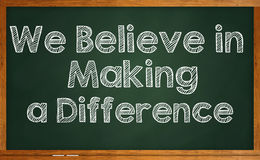 We Believe in Making a Difference Stock Image