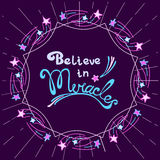 Believe in miracles Stock Image